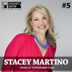 #5: Create an Unshakeable Love with Relationship Expert Stacey Martino