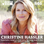 #46: Expectation Hangovers & Bringing Romance Back To Bed with Christine Hassler