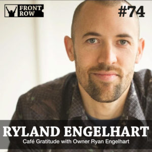 Ryland Engelhart - Cafe Gratitude
