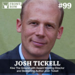 #99: Kiss the Ground with Award Winning Director and Bestselling Author Josh Tickell