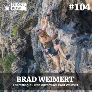 Brad Weimert - Front Row Factor - Goal Setting