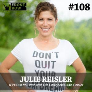 Julie Reisler - Front Row Factor