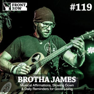 brotha James - Front Row Factor - Jon Vroman