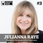 #3: Perspective, Mindfulness, & Peak Performance with Mindfulness Coach Julianna Raye