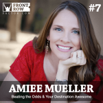 #7: Beating the Odds & Your Destination Awesome with Author Amiee Mueller
