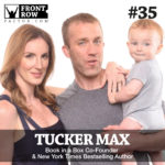 #35: Scribe Writing with Tucker Max