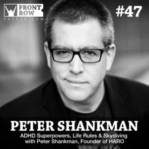 Peter Shankman - ADHD - Faster Than Normal - Front Row Factor