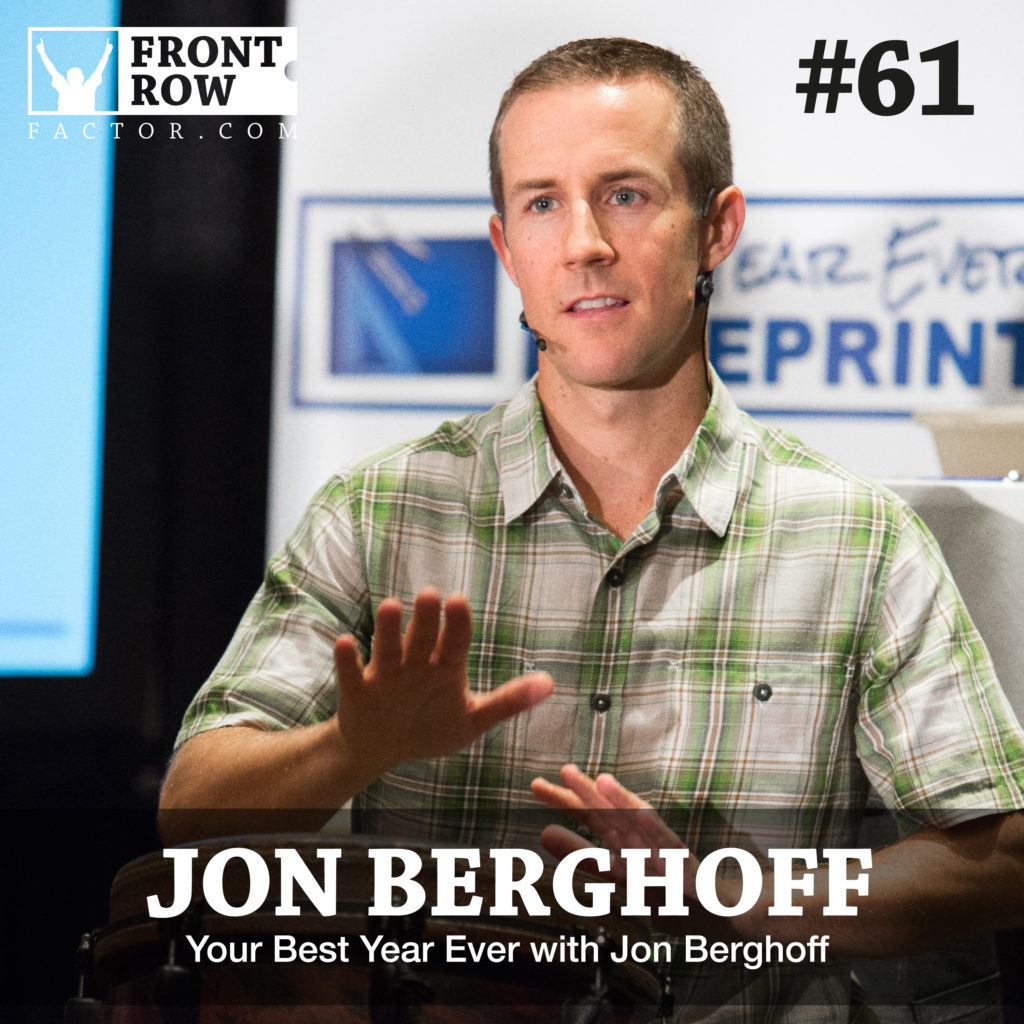 Personal growth podcast with jon vroman front row factor 61 your best year ever with jon berghoff malvernweather Choice Image