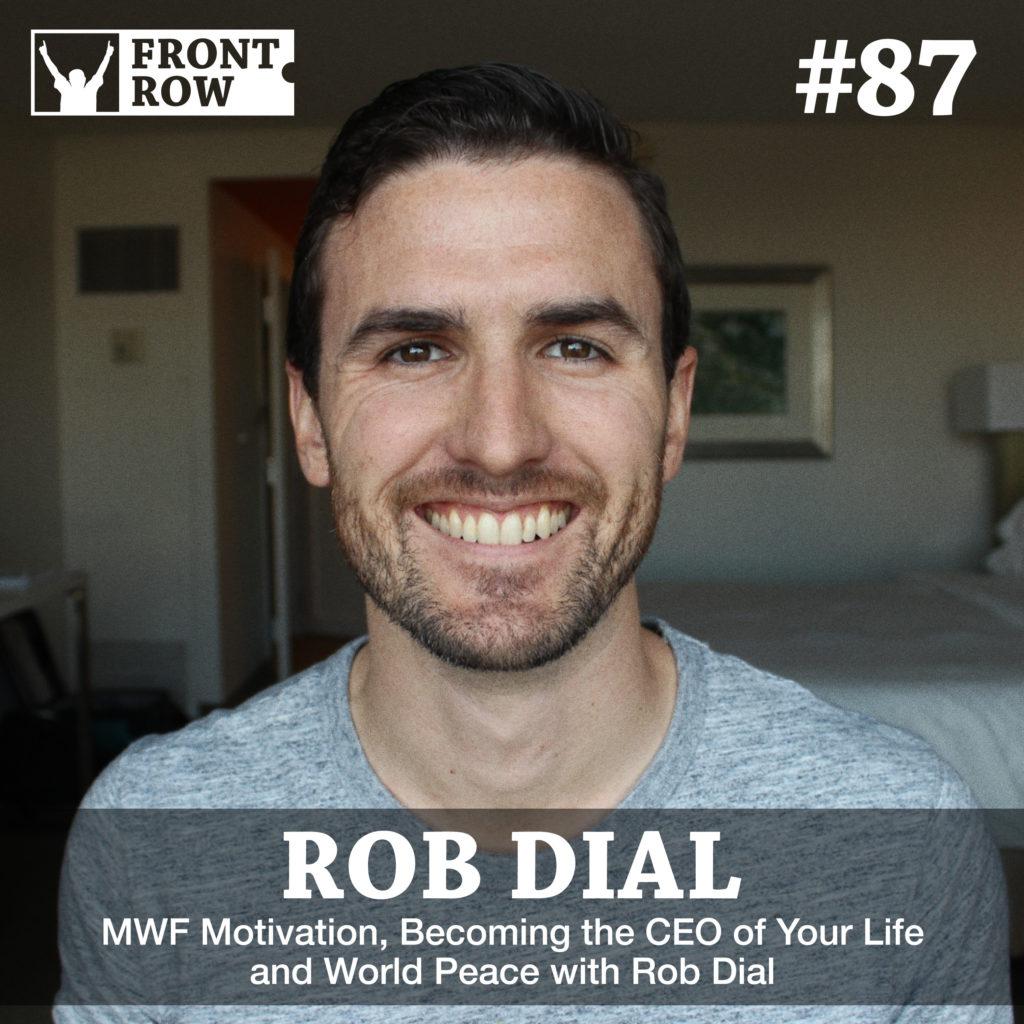 Rob Dial - Front Row Factor