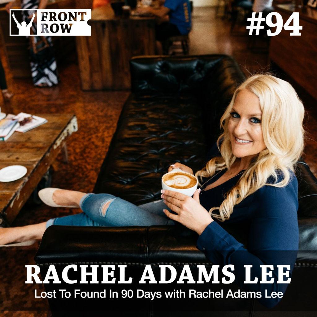 Rachel Adams Lee - Lost To Found
