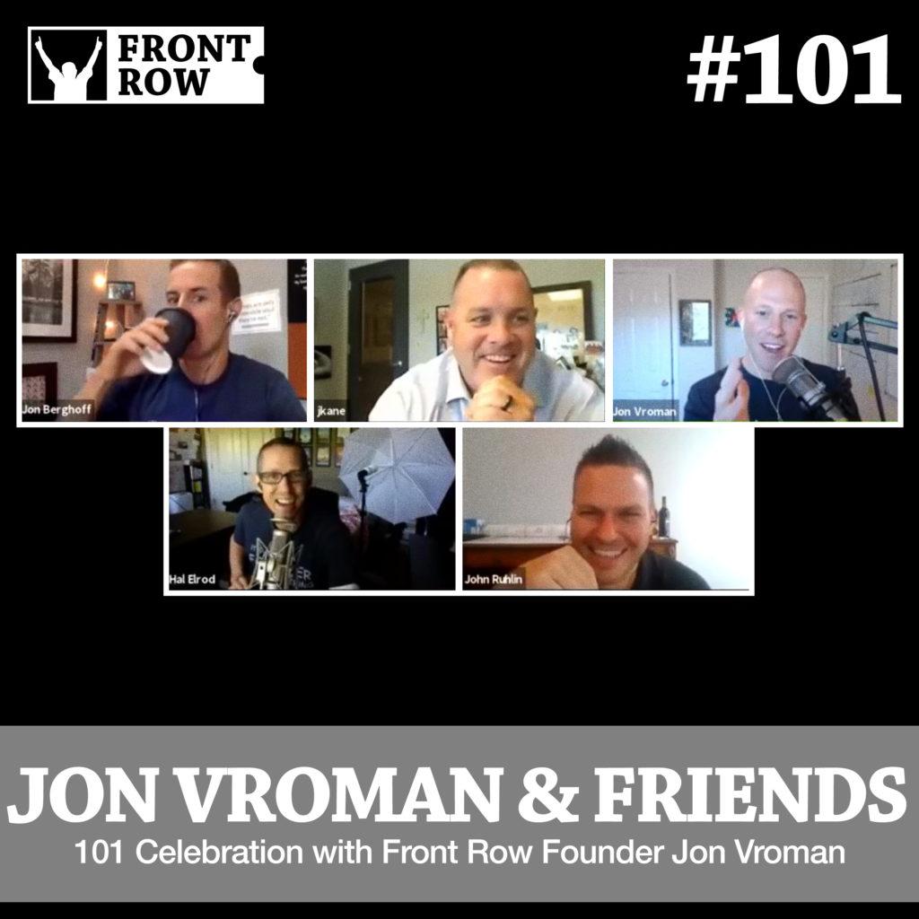 Jon Vroman - Front Row Factor - 101