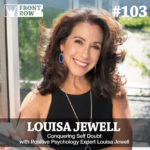#103: Conquering Self Doubt with Positive Psychology Expert Louisa Jewell