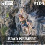 #104: Everesting X2 with Adventurer Brad Weimert