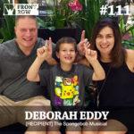 #111: [Recipient] The Spongebob Musical with Deborah Eddy