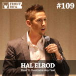 #109: Overcoming Any Fear with Hal Elrod