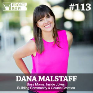 Dana Malstaff - Boss Mom