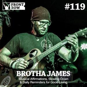 brotha James - Front Row Factor - Jon Vroman
