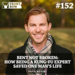 #152: Bent Not Broken:  How Being a Kung-Fu Expert Saved One Man's Life